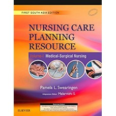 Nursing Care Planning Resource Volume-I: Medical-Surgical Nursing  First South Asia Edition 2017 By Malarvizhi
