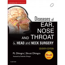 Diseases of Ear, Nose and throat & Head and Neck Surgery, 7e