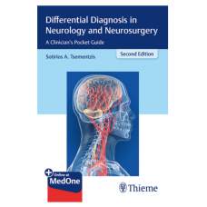 Differential Diagnosis in Neurology and Neurosurgery;2nd Edition 2019 By Sotirios A.Tsementzis
