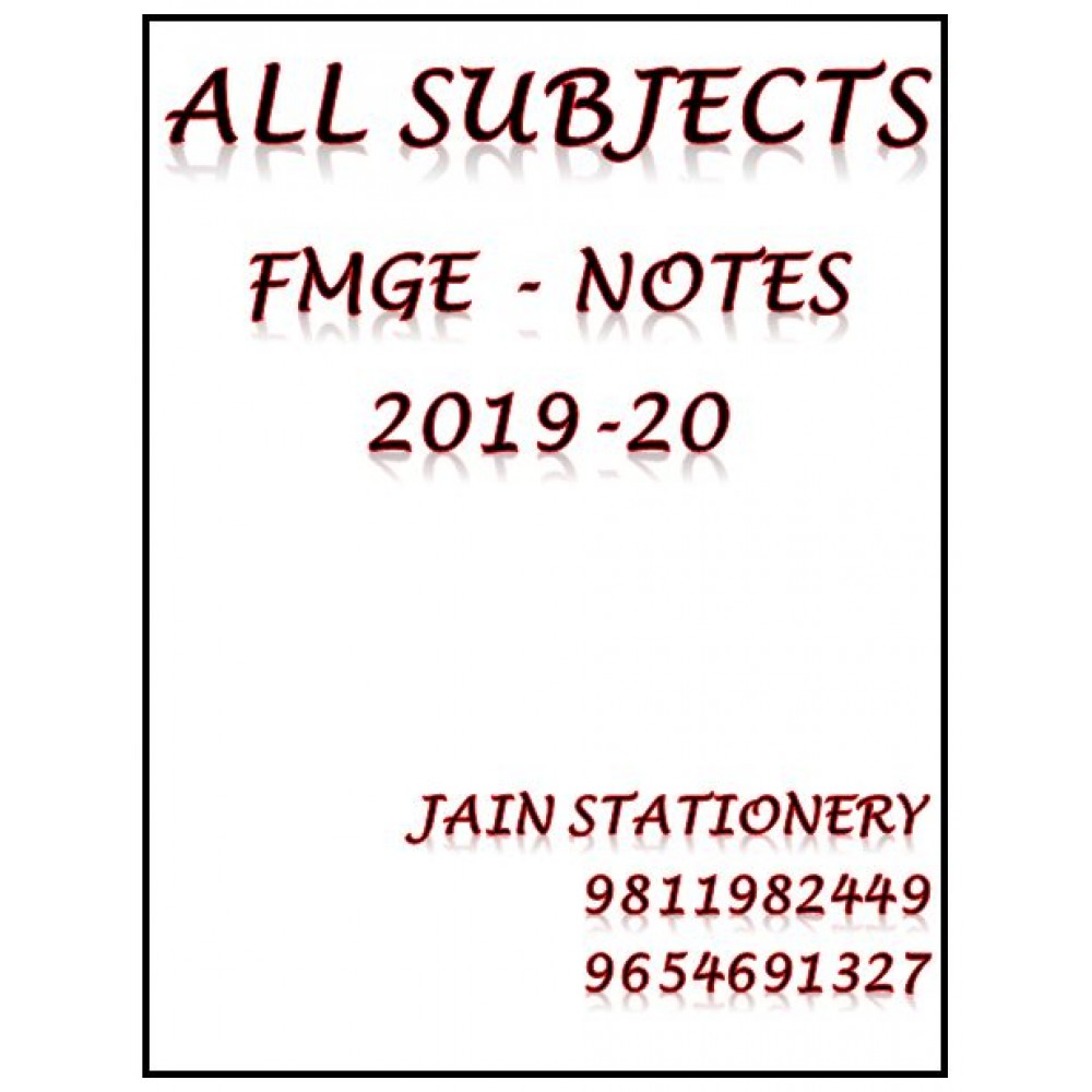 All Subjects MIST FMGE Hand Written Notes 2019-20 + Free Copy of Smash Surgery for FMGE By Dr Rohan Khandelwal