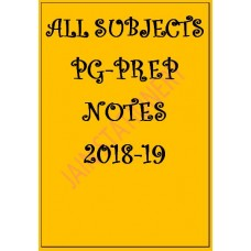 ALL SUBJECTS PG OF PREP COLOUR PRINTED NOTES 2018-19