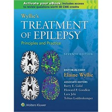 Wyllie's Treatment of Epilepsy: Principles and Practice 7th Edition 2020 by Elaine Wyllie