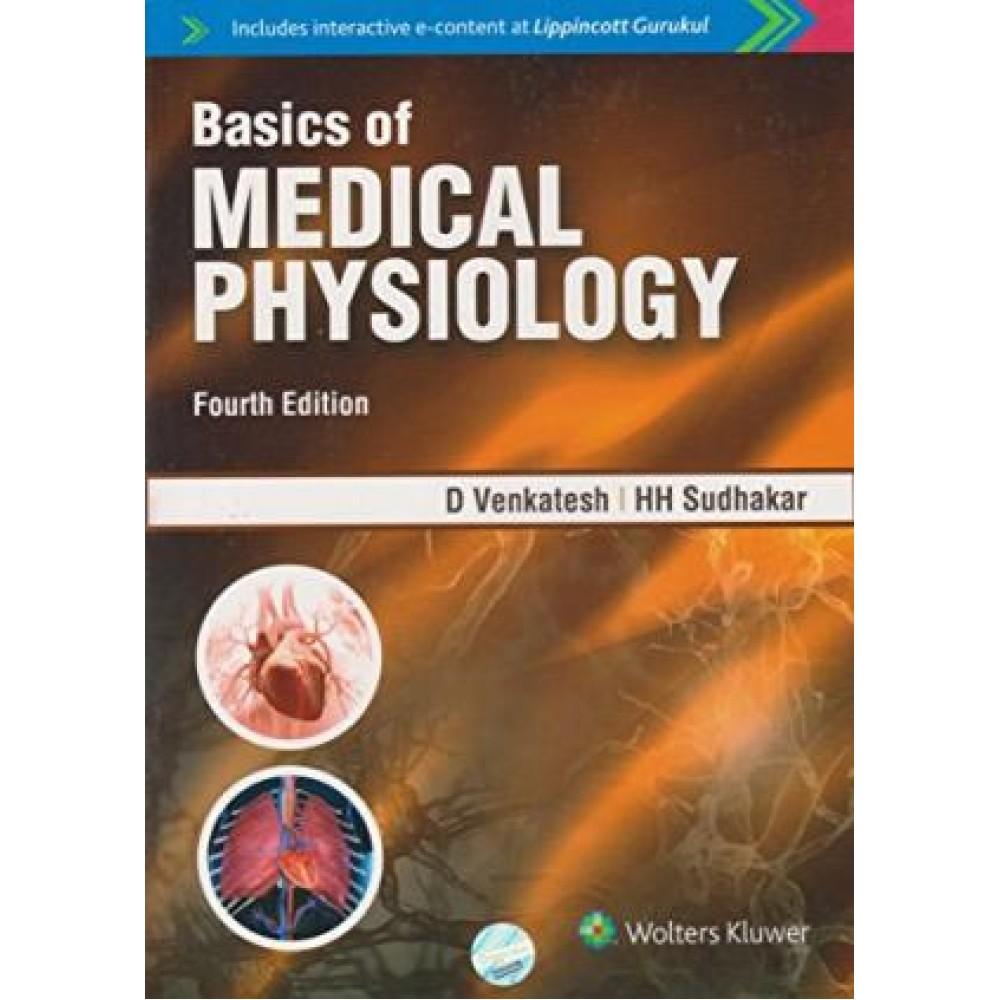 Basics of Medical Physiology 4th Edition 2018 By Sudhakar HH Venkatesh D.