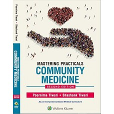 Mastering Practicals Community Medicine, 2nd Edition 2019 by Poornima Tiwari