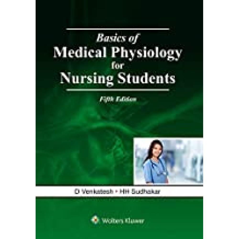 Basics of Medical Physiology for Nursing Students 5th Edition 2019 By HH Sudhakar D Venkatesh