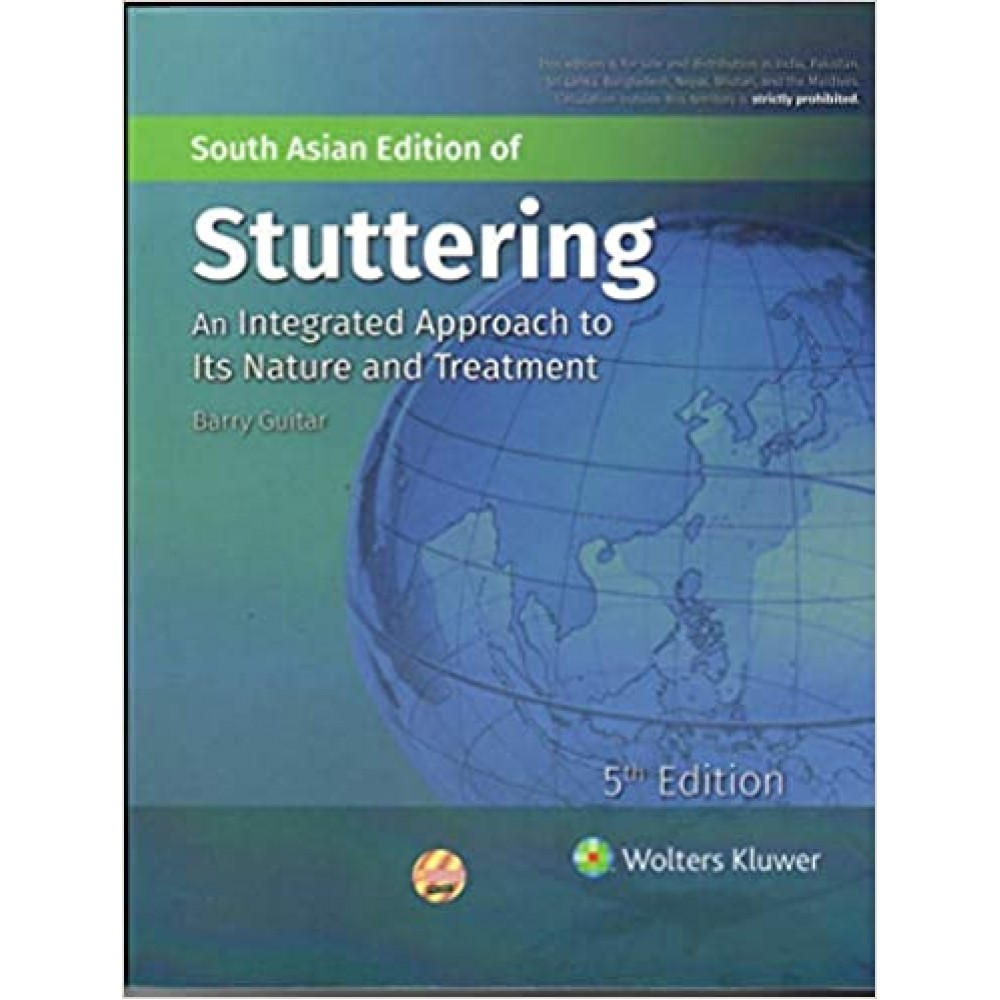 Stuttering An Integrated Approach Its nature And Treatment 5th Edition 2019 By Barry Guitar