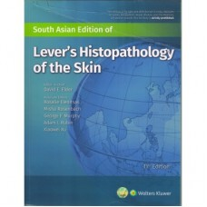 Lever's Histopathology of the Skin, 11th Edition 2019 by David E. Elder