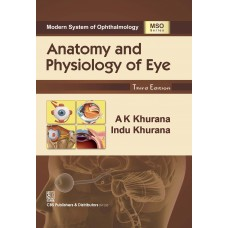 Anatomy and Physiology of Eye (MSO Series)