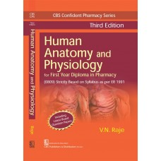 Human Anatomy and Physiology 3rd Edition For First Year Diploma in Pharmacy By VN Raje