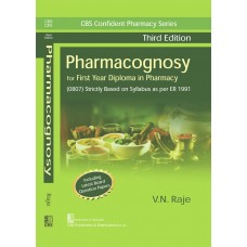 Pharmacognosy, 3rd Edition For First Year Diploma in Pharmacy By VN Raje