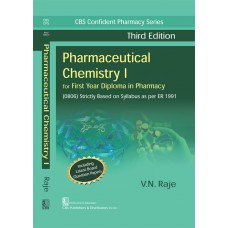 Pharmaceutical Chemistry I for First Year Diploma in Pharmacy 3rd Edition By VN Raje