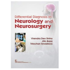 Differential Diagnosis In Neurology And Neurosurgery;1st Edition 2018 By Virendra Sinha
