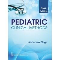 Pediatric Clinical Methods;6th Edition 2020 by Meharban Singh