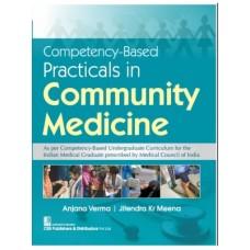 Competency-Based Practicals In Community Medicine 1st Edition 2021 By Anjana Verma Jitendra Kr Meena