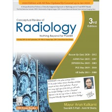 Conceptual Review of Radiology-Nothing Beyond for PGMEE 3rd Edition by Mayur Arun Kularni