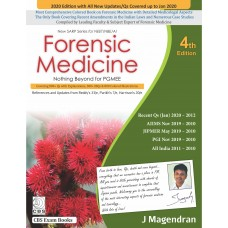 Forensic Medicine Nothing Beyond for PGMEE  (New SARP Series for NEET/NBE/AI); 4th Edition 2020 By J Magendran