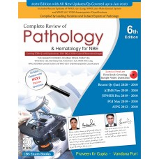 COMPLETE REVIEW OF PATHOLOGY & HEMATOLOGY FOR NBE 6TH EDITION Praveen Kr Gupta Vandana Puri