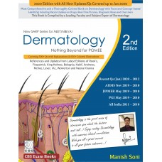 DERMATOLOGY NOTHING BEYOND FOR PGMEE (NEW SARP SERIES FOR NEET/NBE/AI) 2nd Edition;2020