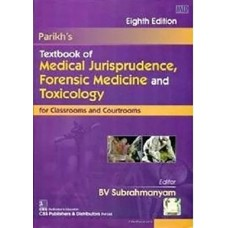 Parikhs Textbook Of Medical Jurisprudence, Forensic Medicine And Toxicology 8th Edition 2019 By Parikh  BV Subrahmanyam