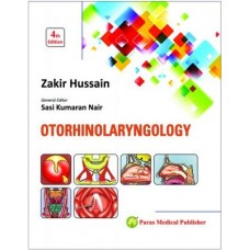Otorhinolaryngology 4th edition 2018 by Zakir Hussain