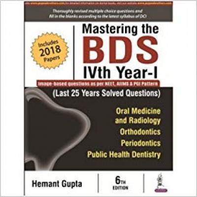 Mastering the BDS IVth Year-I