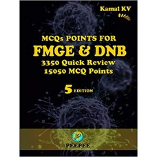 MCQ Points for FMGE & DNB 3350 QUICK REVIEW 5th Edition 2018