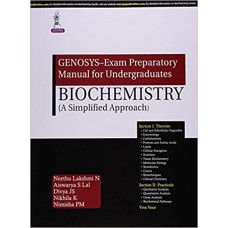 GENOSYS Exam Preparatory Manual for Undergraduates Biochemistry 1st Edition 2015 By Neethu Lakshmi N, Aiswarya S Lal
