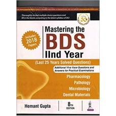 Mastering the BDS IInd Year (Last 25 Years Solved Questions)
