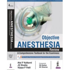 Objective Anesthesia Review: A Comprehensive Textbook for the Examinees
