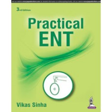 Practical ENT 3rd Edition 2017 By Vikas Sinha