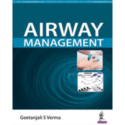 Airway Management 1st Edition 2019 By Geetanjali S Verma