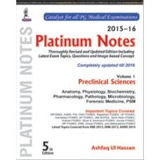 Platinum Notes: Preclinical Sciences (2015–16) (Volume 1)