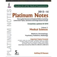 Platinum Notes: Medical Sciences (2015–16) (Volume 2)