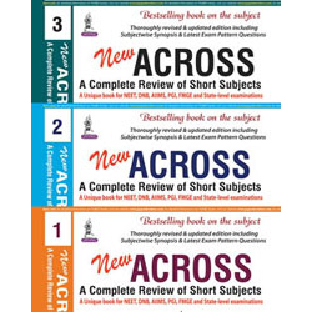 NEW ACROSS: A Complete Review of Short Subjects (3 Volumes) 9th Edition 2017 By Saumya Shukla Anurag Shukla