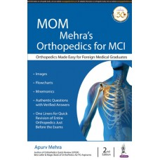 MOM Mehra's Orthopedics for MCI 2nd Edition 2019 By Apurv Mehra