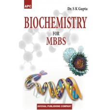 Biochemistry for MBBS;1st Edition 2017 By Sk Gupta