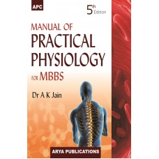 Manual of Practical Physiology for MBBS 5th Edition