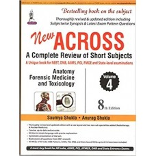 Across A Complete Review of Short Subjects (Volume 4) 8th Edition 2019 By Saumya Shukla Anurag Shukla