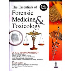 The Essentials of Forensic Medicine and Toxicology 34th Edition 2017 By KS Narayan Reddy