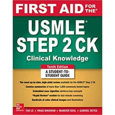 First Aid for the USMLE Step 2 CK 10th Edition 2019 By Tao Le