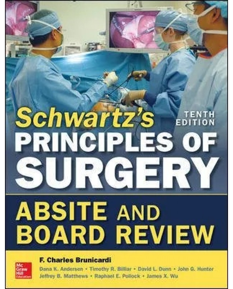 Schwartz's Principles of Surgery Absite and Board Review 10th Edition