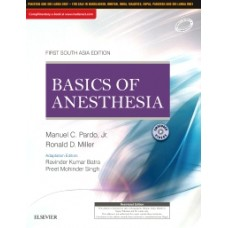 Basics of Anesthesia: First South Asia Edition