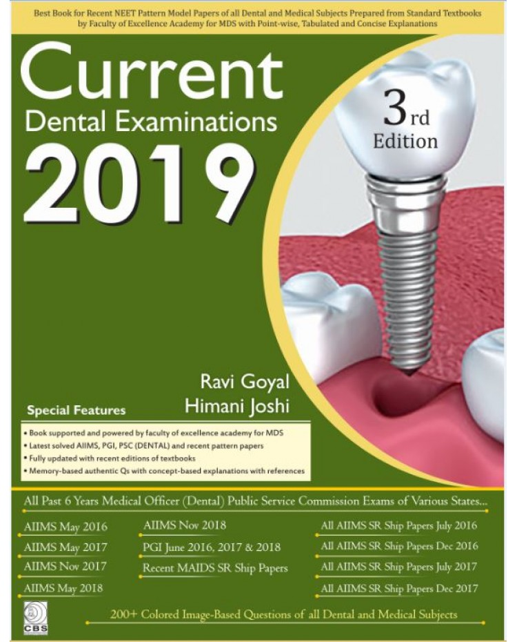 Current Dental Examination 3rd Edition 2019 by Ravi Goyal & Himani Joshi