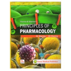 Sharma And Sharmas Principles Of Pharmacology 3rd