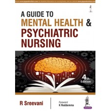 A Guide to Mental Health and Psychiatric Nursing 4th Edition 2018 By R Sreevani