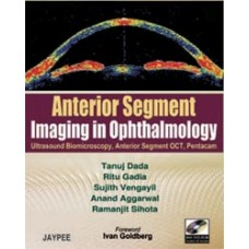 Anterior Segment Imaging in Ophthalmology (with DVD-ROM)