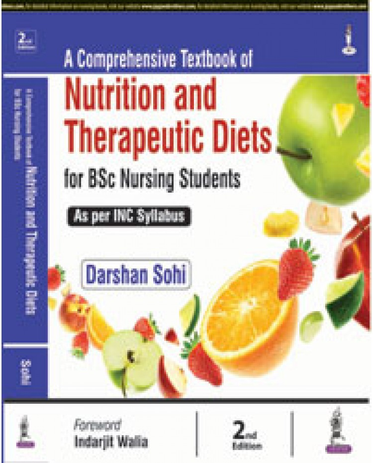 A Comprehensive Textbook of Nutrition and Therapeutic Diets for BSc Nursing Students 2nd Edition 2018 By Darshan Sohi