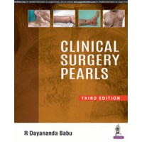 Clinical Surgery Pearls;3rd Edition 2018 By Dayananda Babu